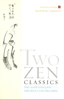 Image for Two Zen Classics: The Gateless Gate and The Blue Cliff Records