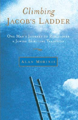 CLIMBING JACOB'S LADDER: ONE MAN'S JOURN, ALAN MORINIS