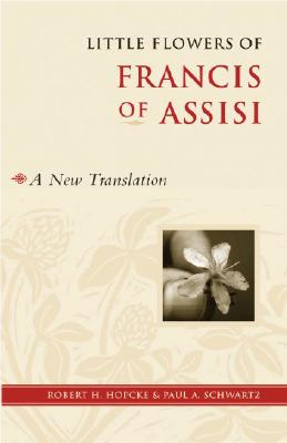 Image for Little Flowers of Francis of Assisi: A New Translation