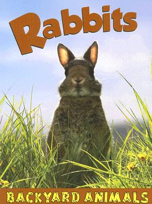 Image for Rabbits (Backyard Animals)