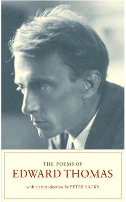 Poems of Edward Thomas, Thomas, Edward; Sacks, Peter