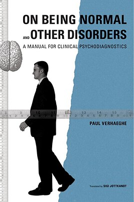 Image for On Being Normal and Other Disorders: A Manual for Clinical Psychodiagnostics