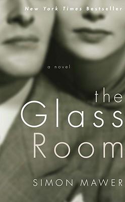 """The Glass Room, """"Mawer, Simon"""""""
