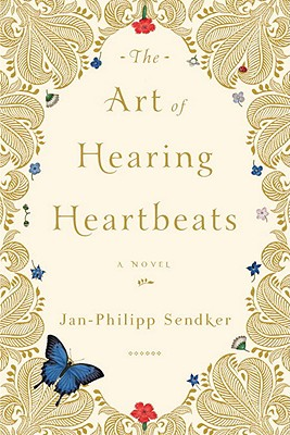 ART OF HEARING HEARTBEATS, SENDKER, JAN-PHILIPP