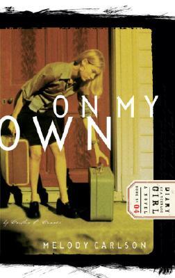 On My Own, by Caitlin OConner : A Novel, MELODY CARLSON