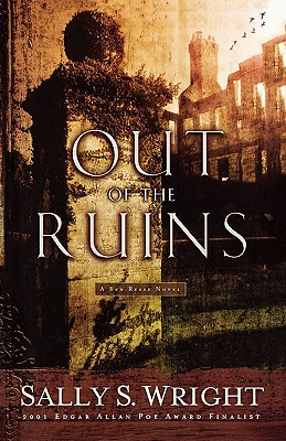 Out of the Ruins (Ben Reese Mysteries), Wright, Sally S.