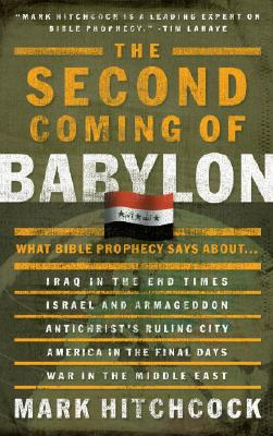 Image for The Second Coming of Babylon: What Bible Prophecy Says About...