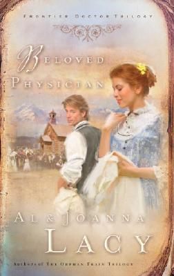 Beloved Physician, AL LACY, JOANNA LACY