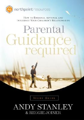 "Image for ""Parental Guidance Required Study Guide: How to Enhance, Advance, and Influence Your Children's Rela"""
