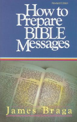 Image for How To Prepare Bible Messages
