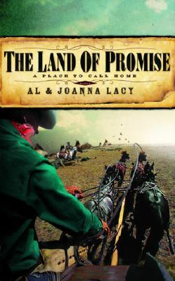 The Land of Promise (A Place to Call Home #3), Al & Joanna Lacy