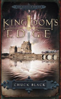 Kingdom's Edge (Kingdom, Book 3), Chuck Black