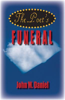 The Poet's Funeral, Daniel, John M