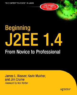 Image for Beginning J2EE 1.4: From Novice to Professional (Apress Beginner Series)
