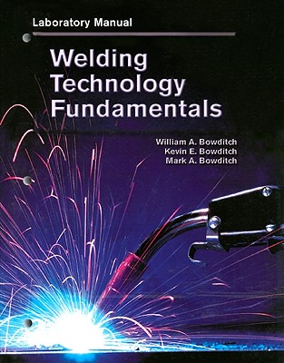 Image for Welding Technology Fundamentals, Lab Manual