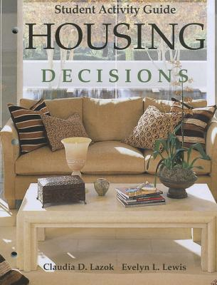 Image for Housing Decisions, Student Activity Guide