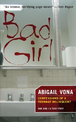 Image for BAD GIRL : CONFESSIONS OF A TEENAGE DELI