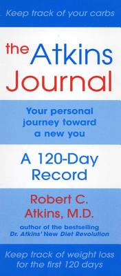 Image for The Atkins Journal: Your Personal Journey Toward a New You, A 120-Day Record