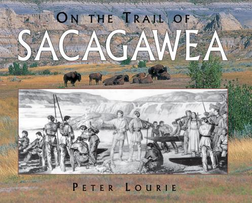 Image for On the Trail of Sacagawea