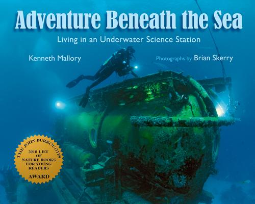 Image for Adventure Beneath the Sea: Living in an Underwater Science Station