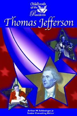 Image for Thomas Jefferson (Childhood of the Presidents)
