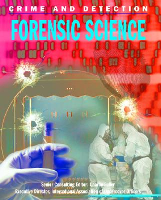 Image for Forensic Science (Crime and Detection)