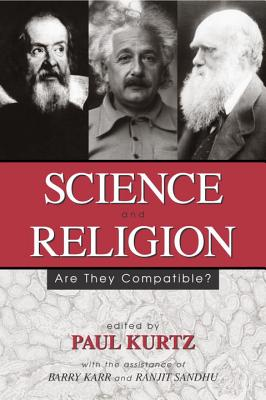 Image for Science and Religion: Are They Compatible?