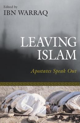 Image for Leaving Islam: Apostates Speak Out