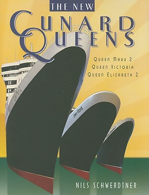 Image for Cunard Queens: Queen Elizabeth 2, Queen Mary 2, Queen Victoria