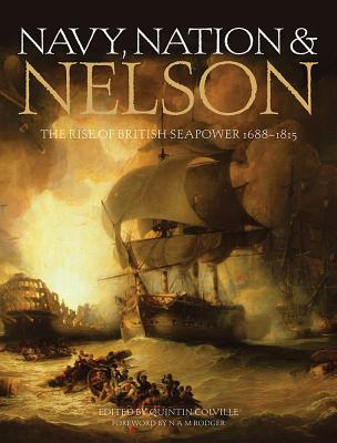 Nelson, Navy & Nation: The Royal Navy and the British People, 1688-1815