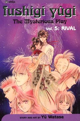 Image for Fushigi Yugi, Volume 5: Rival (Fushigi Yugi (Graphic Novels))