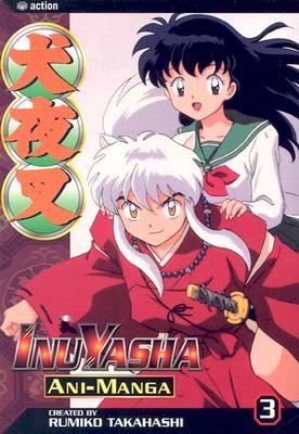 Inuyasha Ani-Manga, Vol. 3, Takahashi, Rumiko