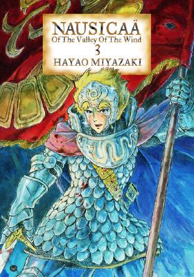 Nausicaa of the Valley of the Wind, Vol. 3, Miyazaki, Hayao; Miyazaki, Hayao [Illustrator]