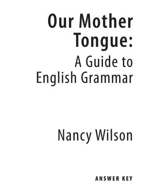 Image for Our Mother Tongue: A Guide to English Grammer (Answer Key)