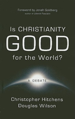Image for Is Christianity Good for the World?