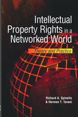 Image for Intellectual Property Rights in a Networked World:: Theory and Practice