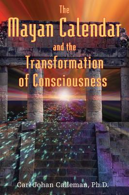 Image for The Mayan Calendar and the Transformation of Consciousness