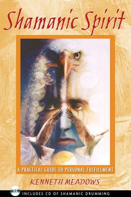 Image for Shamanic Spirit - A Practical Guide to Personal Fulfillment