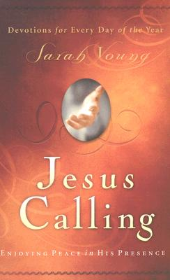Jesus Calling : Enjoying Peace In His Presence-Devotions For Every Day Of The Year, SARAH YOUNG