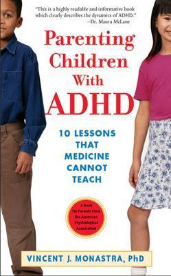 Image for Parenting Children With Adhd: 10 Lessons That Medicine Cannot Teach (APA Lifetools)