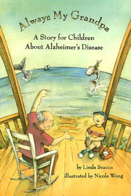 Image for Always My Grandpa: A Story for Children About Alzheimer's Disease