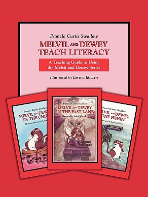 Melvil and Dewey Teach Literacy: A Teaching Guide to Using the Melvil and Dewey Series (Melvil and Dewey Books), Swallow, Pamela C.