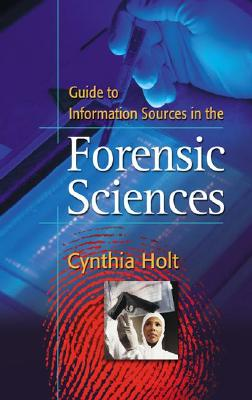 Image for Guide to Information Sources in the Forensic Sciences