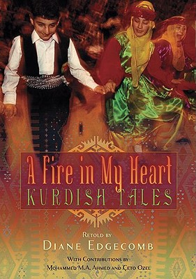 Image for A Fire in My Heart: Kurdish Tales (World Folklore (Hardcover))