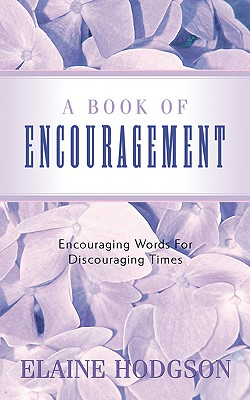 A Book of Encouragement, Hodgson, Elaine