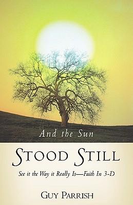 And the Sun Stood Still, Parrish, Guy