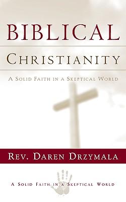 Biblical Christanity, Drzymala, Daren
