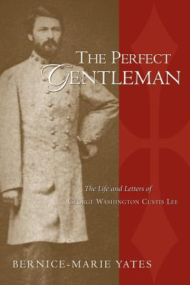 The Perfect Gentleman Vol. 1, Yates, Bernice-Marie