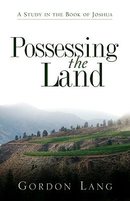 Possessing the Land, Lang, Gordon