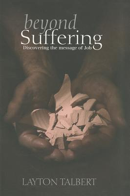 Image for 237214 Beyond Suffering: Discovering the Message of Job